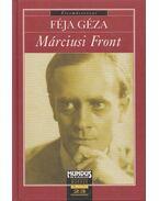 Márciusi Front - Féja Géza