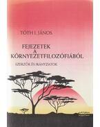 Fejezetek a környezetfilozófiából - Tóth I. János