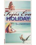 Holiday - Fejős Éva
