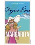 Margarita - Fejős Éva