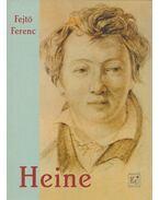 Heine - Fejtő Ferenc