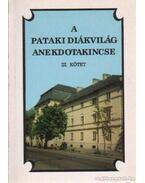 A pataki diákvilág anekdotakincse III. kötet - Fekete Gyula, Harsányi István