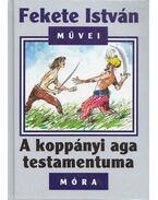A koppányi aga testamentuma - Fekete István