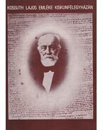 Kossuth Lajos emléke Kiskunfélegyházán - Fekete János
