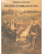 Petőfi forradalma - Fekete Sándor