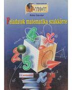 Feladatok matematika szakkörre - Róka Sándor