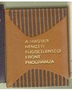 A Magyar Nemzeti Függetlenségi Népfront programja 1944. december 3. (mini) - Feles Györgyné