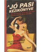 A jó pasi kézikönyve - Felicity Huffman, Patricia Wolff