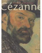 Cézanne - Finished - Unfinished - Felix Baumann, Evelyn Benesch, Feilchenfeldt, Walter, Klaus Albrecht Schröder