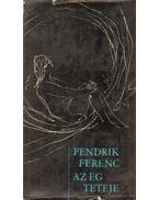 Az ég teteje - Fendrik Ferenc