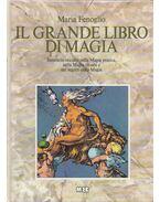 Il grande libro di magia - Fenoglio, Maria