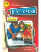 Hatodikos informatika - Fenyős Zoltán, Fenyősné Kircsi Amália