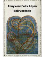 Szívverések (dedikált) - Fenyvesi Félix Lajos