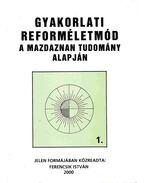 Gyakorlati reforméletmód 1. - Ferencsik István