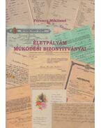 Életpályám működési bizonyítványai - Ferencz Miklósné