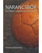 Narancsbőr (dedikált) - Ferenczi Krisztina