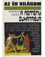 A remény zuhatagja - Ferenczi László