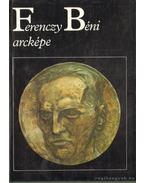 Ferenczy Béni arcképe - Ferenczy Béni