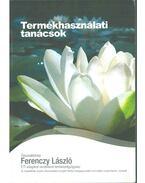 Termékhasználati tanácsok - Ferenczy László
