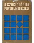 A szociológiai felvétel módszerei - Ferge Zsuzsa, Cseh-Szombathy László