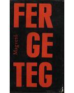 Fergeteg - Sík Sándor