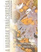A madarak tanácskozása - Ferid Ed Din Attar