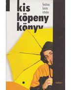 Kis köpeny könyv - Festina Levente István