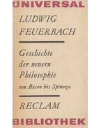 Geschichte der neuern Philosophie - Feuerbach, Ludwig