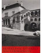 Reneszánsz építészet Magyarországon - Feuerné Tóth Rózsa