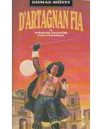 D'Artagnan fia - Feval Paul, Alexandre Dumas
