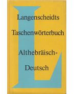 Langenscheidts Taschenwörterbuch - Althebräisch-Deutsch - Feyerabend, Karl