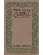 Modern művészet - Fieber Henrik