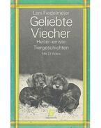 Geliebte Viecher - FIEDELMEIER, LENI