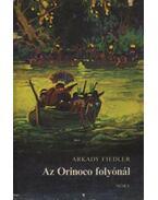 Az Orinoco folyónál - Fiedler, Arkady