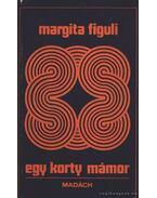 Egy korty mámor - Figuli, Margita
