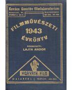 Filmművészeti évkönyv 1943 - Lajta Andor (szerk.)