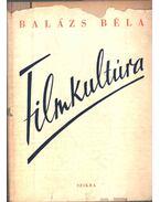 Filmkultúra /aláírt/ - Balázs Béla