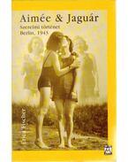 Aimée & Jaguár - FISCHER, ERICA