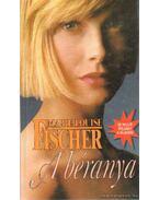 A béranya - Fischer, Marie Louise