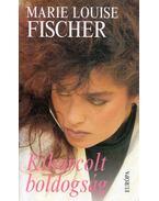 Kiharcolt boldogság - Fischer, Marie Louise