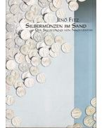 Silbermünzen im Sand - Fitz Jenő