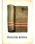 Polgár Rózsa textilművész kiállítása (dedikált) - Fitz Péter, Péter Márta