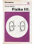 Fizika III. - Vermes Miklós