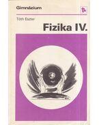 Fizika IV. - Tóth Eszter