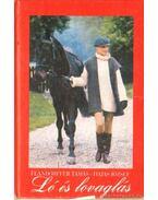 Ló és lovaglás - Flandorffer Tamás, Hajas József