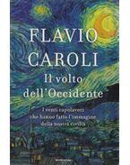 Il volto dell'Occidente - Flavio Caroli