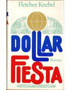 Dollar Fiesta - Fletcher Knebel