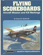 Flying Scoreboards - Ernest R. McDowell