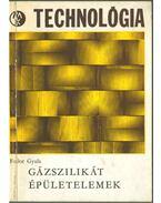 Gázszilikát épületelemek - Fodor Gyula