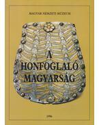 A honfoglaló magyarság - Fodor István